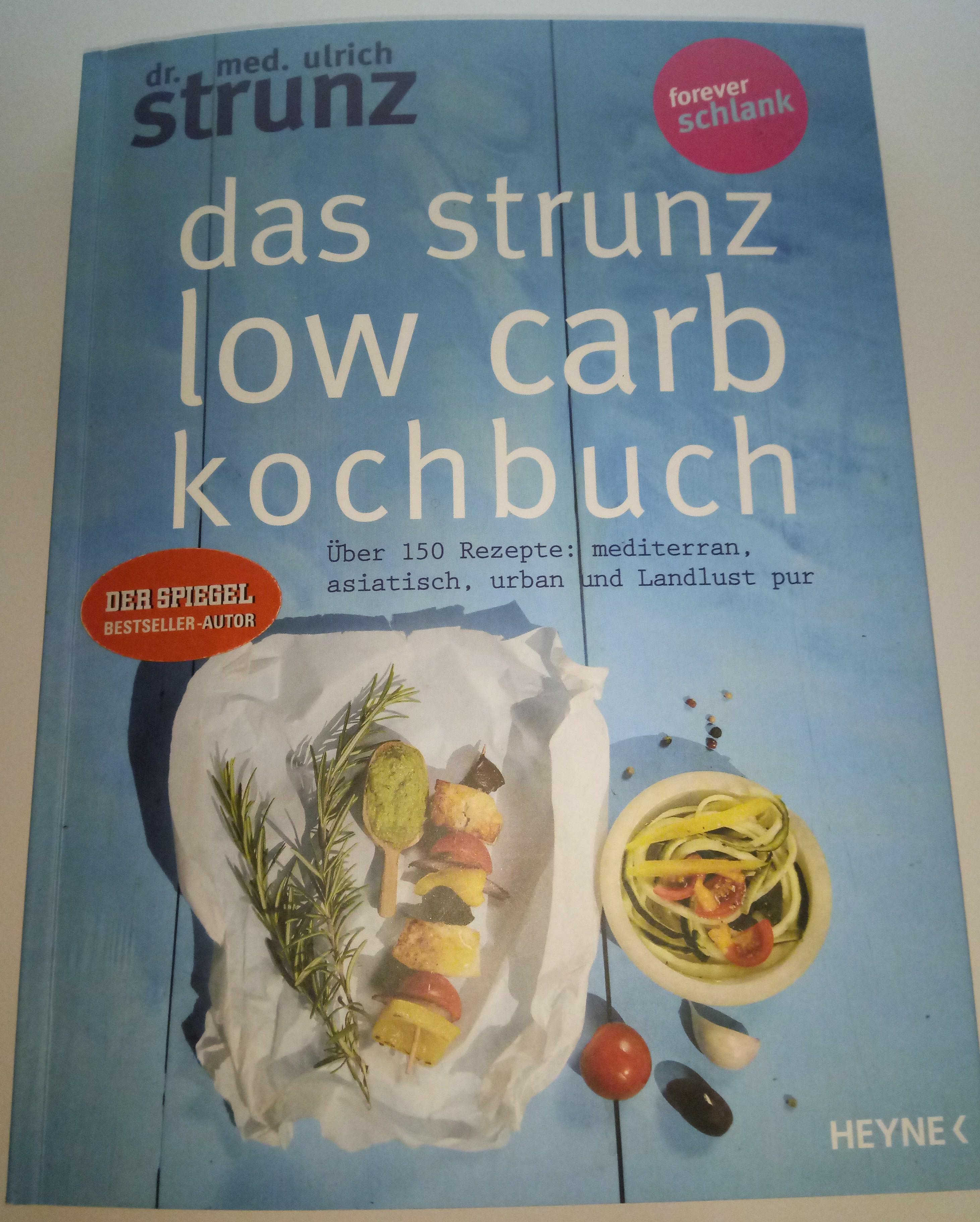 Das Strunz Low Carb Kochbuch