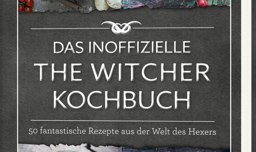 Das inoffizielle THE WITCHER KOCHBUCH-von Patrick Rosenthal