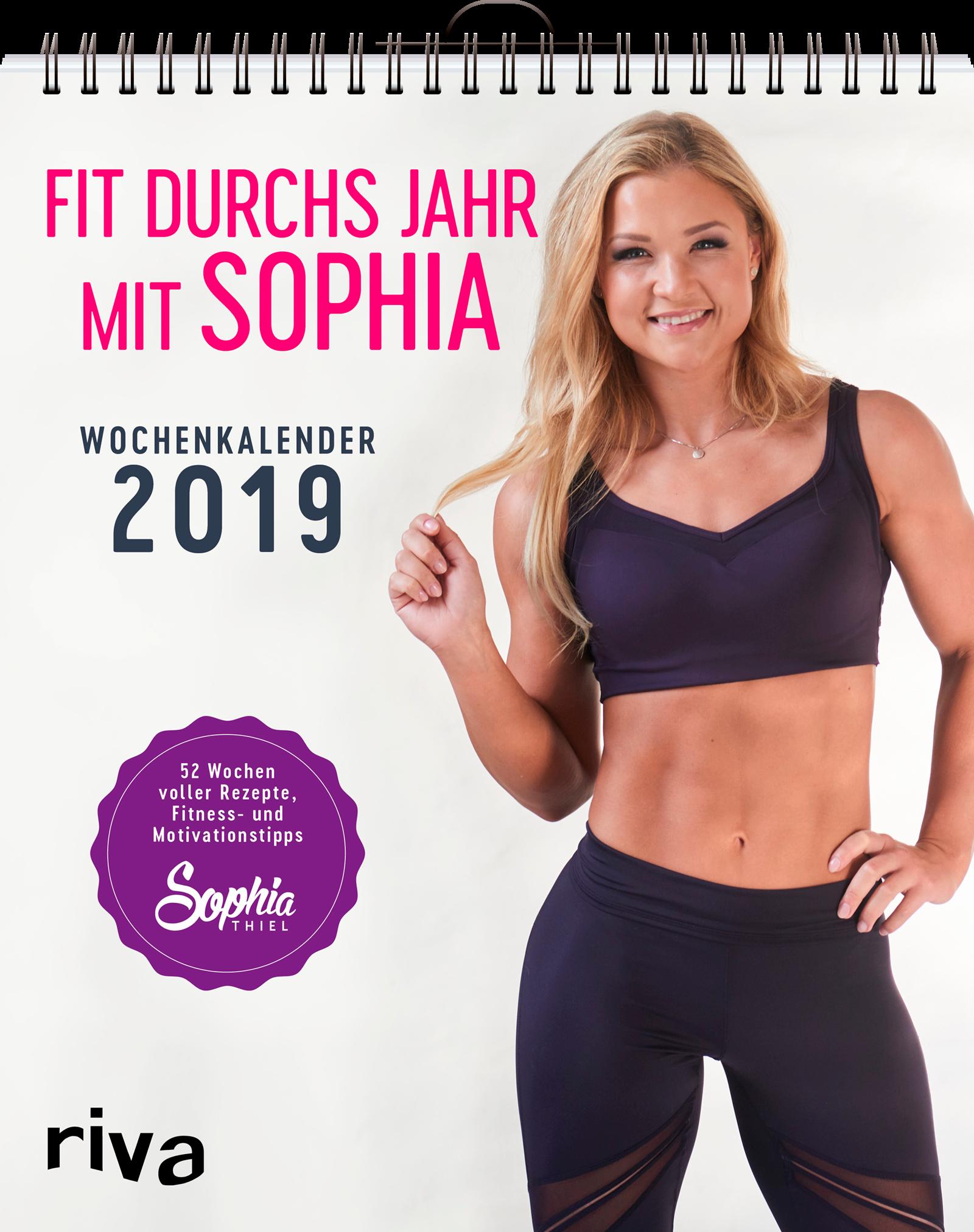 Fit durchs Jahr mit Sophia – der Wochenkalender 2019