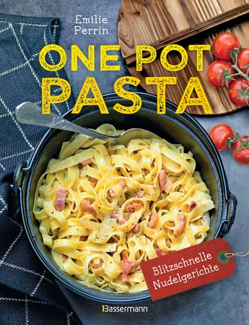 Kochbuch One Pot Pasta