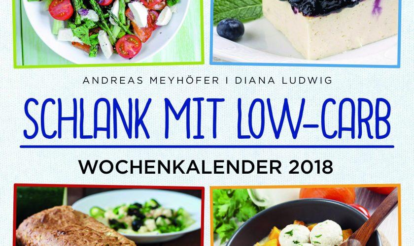 Schlank mit Low-Carb – Wochenkalender 2018